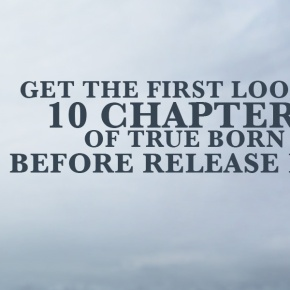 Day 6: 10 Days of True Born